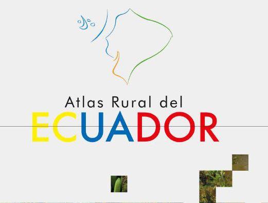 Atlas Rural Del Ecuador Tys Magazine