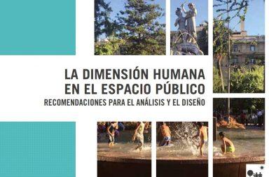 """""""La Dimensión Humana en el espacio Público: Recomendaciones para el Análisis y Diseño"""