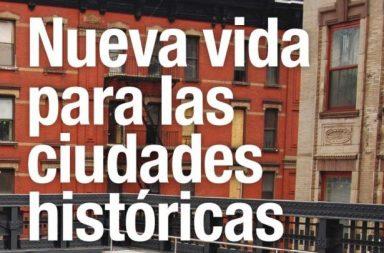 Nueva vida para las ciudades históricas
