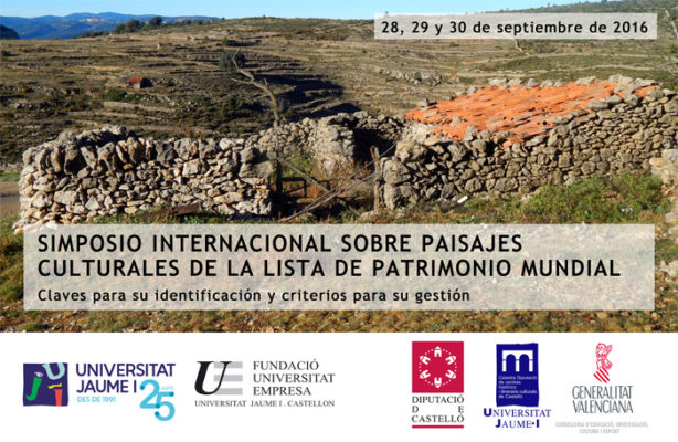 SIMPOSIO INTERNACIONAL SOBRE PAISAJES CULTURALES DE LA LISTA DE PATRIMONIO MUNDIAL