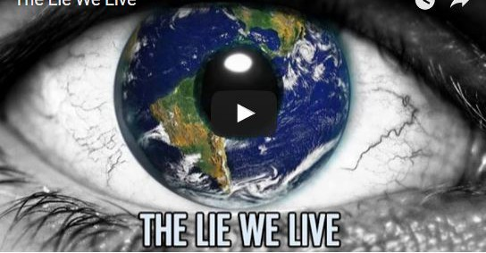 the_lie_we_live_video