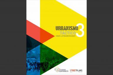 Urbanismo Táctico V3: Casos Latinoamericanos